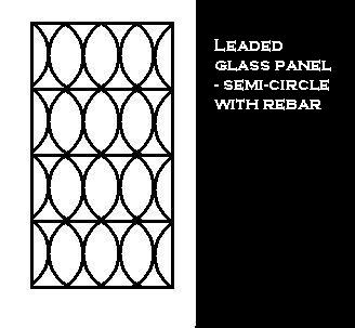 Leaded Glass panel - SemiCircle with Rebar